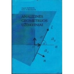 Analizinės geometrijos uždaviniai/ Baškienė Angelė