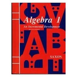 Algebra 1. An Increment Development/ Saxon Jr. John H.