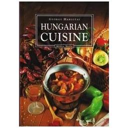Hungarian Cuisine/ Gyorgy Hargitai
