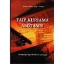 Taip kuriama amžiams!: kompanijų ilgaamžiškumo paslaptys/ Collins James C., Porras Jerry I.