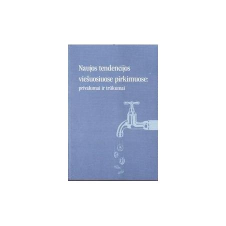 Naujos tendencijos viešuosiuose pirkimuose: privalumai ir trūkumai/ Sergej Muravjov