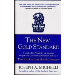 The New Gold Standard/ Joseph Michelli