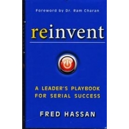 Reinvent: A Leader's Playbook for Serial Success/ Fred Hassan
