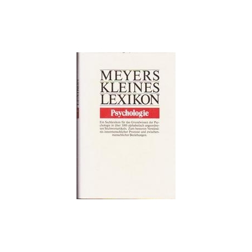 Meyers Kleines Lexikon. Psychologie