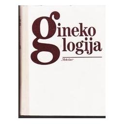 Ginekologija/ Čigriejienė V., Janickienė R., Sadauskas V. ir kiti