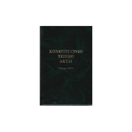 Konstitucinio teismo aktai. 7 knyga (2007)/ Viktoras Rinkevičius