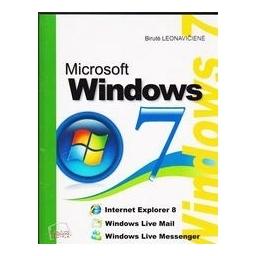 Microsoft Windows 7/ Birutė Leonavičienė