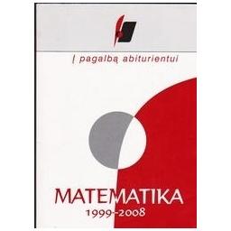 Į pagalbą abiturientui. Matematika 1999-2008/ Nacionalinis egzaminų centras