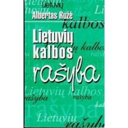 Lietuvių kalbos rašyba/ Ružė Albertas