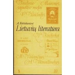 Lietuvių literatūra 10 klasei/ Vaitiekūnienė Aldona
