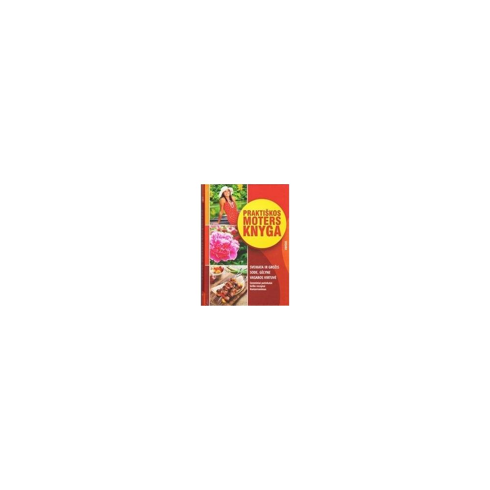 Praktiškos moters knyga/ Dmuchovska Daiva