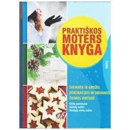 Praktiškos moters knyga. Žiema/ Dmuchovska Daiva