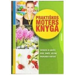 Praktiškos moters knyga. Pavasaris/ Dmuchovska Daiva