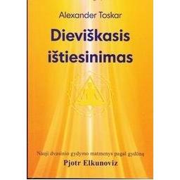 Dieviškasis ištiesinimas/ Alexander Toskar
