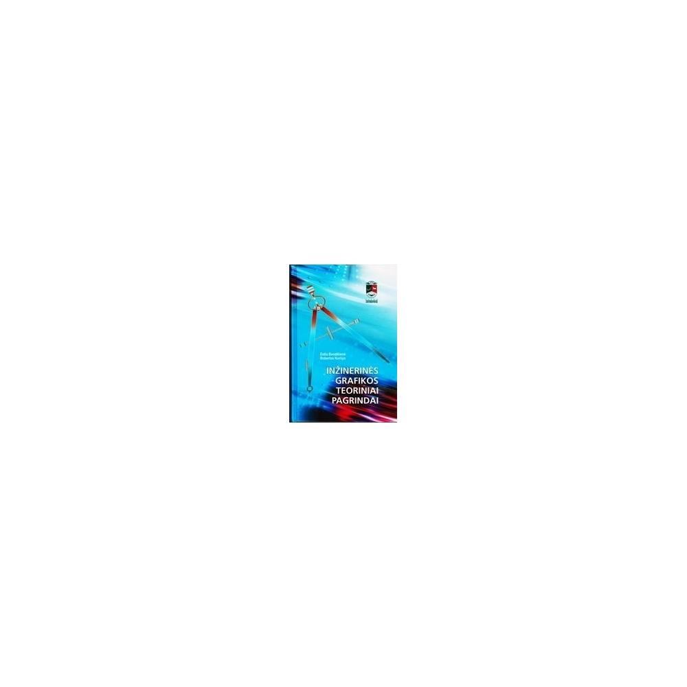 Inžinerinės grafikos teoriniai pagrindai/ Keršys Robertas