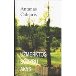 Užmerktos sodybų akys/ Čalnaris Antanas