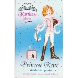Princesė Keitė ir sidabriniai poniai/ French Vivian