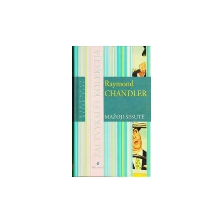 Mažoji sesutė/ Chandler Raymond