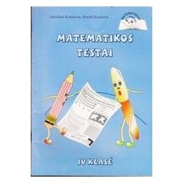 Matematikos testai IV kl./ A. Kiseliovas, D. Kiseliova