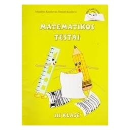 Matematikos testai III kl./ A. Kiseliovas, D. Kiseliova