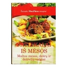 Patiekalai iš mėsos/ Žurnalo ManoNamai receptai