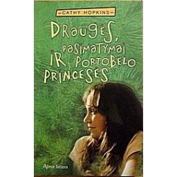 Draugės, pasimatymai ir Portobelo princesės/ Hopkins Cathy