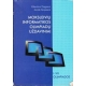Moksleivių informatikos olimpiadų uždaviniai/ Dagienė Valentina ir kiti