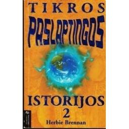 Tikros paslaptingos istorijos (2 dalis)/ Brennan Herbie