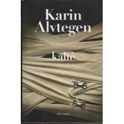 Kaltė/ Alvtegen Karin