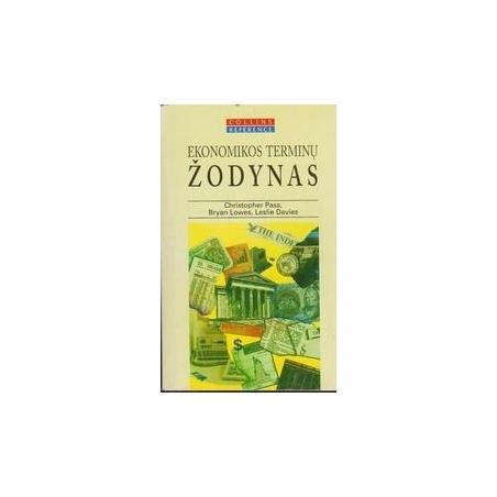 Ekonomikos terminų žodynas/ Pass Ch., Lowes B., Davies L.