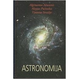 Astronomija/ Straižys Vytautas, Ažusienis Algimantas, Pučinskas Aloyzas