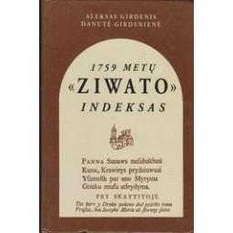 "1759 metų ""Ziwato"" indeksas/ Girdenis A., Girdenienė D."