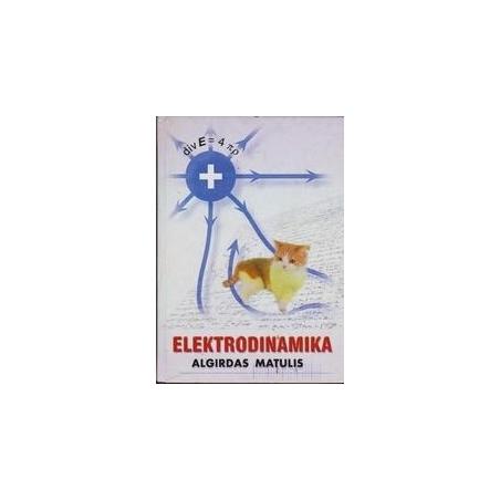 Elektrodinamika/ Matulis Algirdas