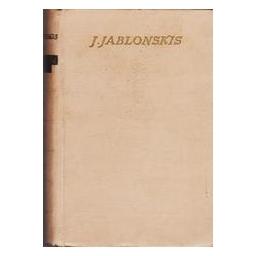 Rinktiniai raštai (I tomas)/ Jonas Jablonskis