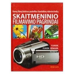 Skaitmeninio filmavimo pagrindai/ Cope Peter