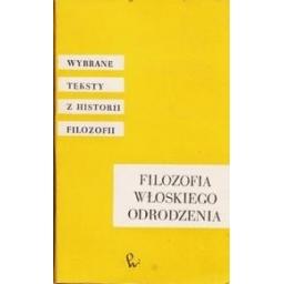 Filozofia wloskiego odrodzenia/ Nowicki Andrzej
