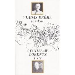 Laiškai/ Drėma Vladas, Lorentz Stanislaw