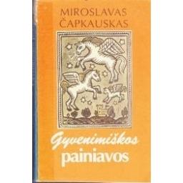 Gyvenimiškos painiavos/ Čapkauskas Miroslavas