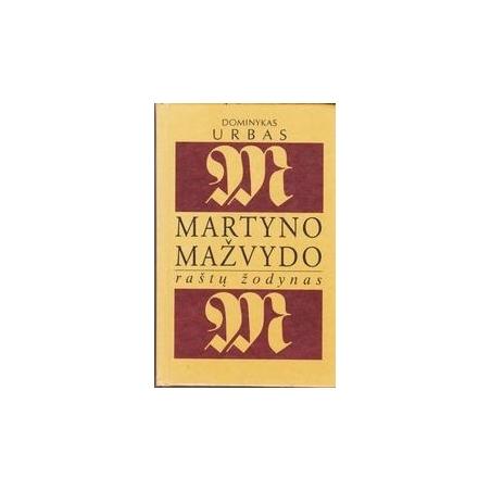 Martyno Mažvydo raštų žodynas/ Urbas D.