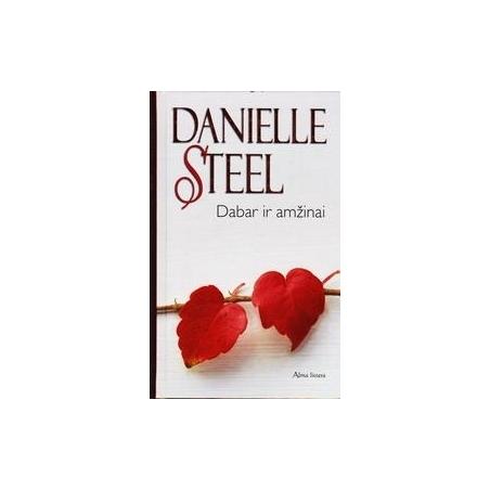 Dabar ir amžinai/ Steel Danielle