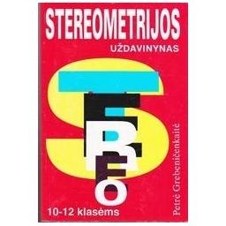 Stereometrijos uždavinynas X-XII kl./ Grebenečenkaitė P.