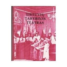 Lietuvių tarybinis teatras. 1940-1956/ Gaudrimas J. ir kiti