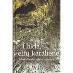 Hilda, elfų karalienė/ Islandų liaudies pasakos