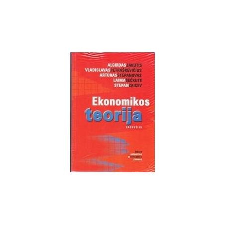 Ekonomikos teorija/ Algirdas Jakutis ir kt.