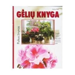 Gėlių knyga. Puikus žinynas/ Heitz Halina