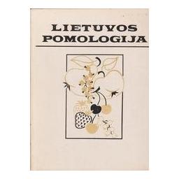 Lietuvos pomologija/ Ivanauskas T., Bulavienė D., Butkus V. ir kiti