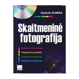 Skaitmeninė fotografija/ Ikamas K.