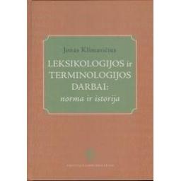 Leksikologijos ir terminologijos darbai/ Klimavičius Jonas