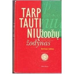 Tarptautinių žodžių žodynas/ Autorių kolektyvas