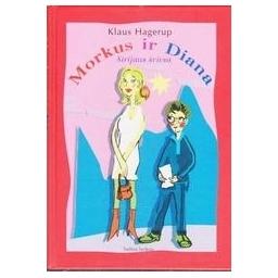 Morkus ir Diana/ Hagerup Klaus